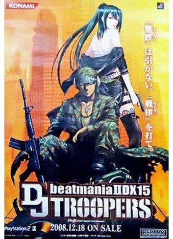 Poster B2 beatmania IIDX 15 DJ TROOPERS