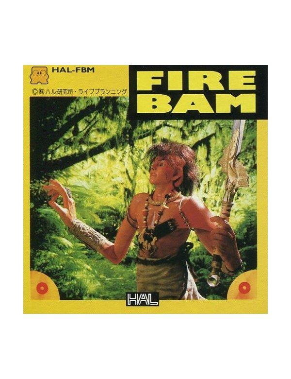 Fire Bam
